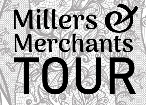 Millers & Merchants Tour